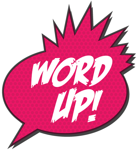 Word Up! : A Spoken Word Event