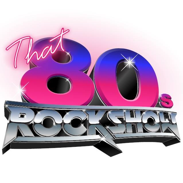 80s Hair Rock Experience: THAT 80's ROCK SHOW