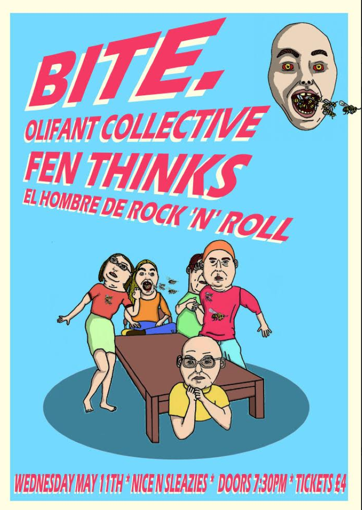 Bite. + Olifant Collective + Fen Thinks + El Hombre de Rock n Roll
