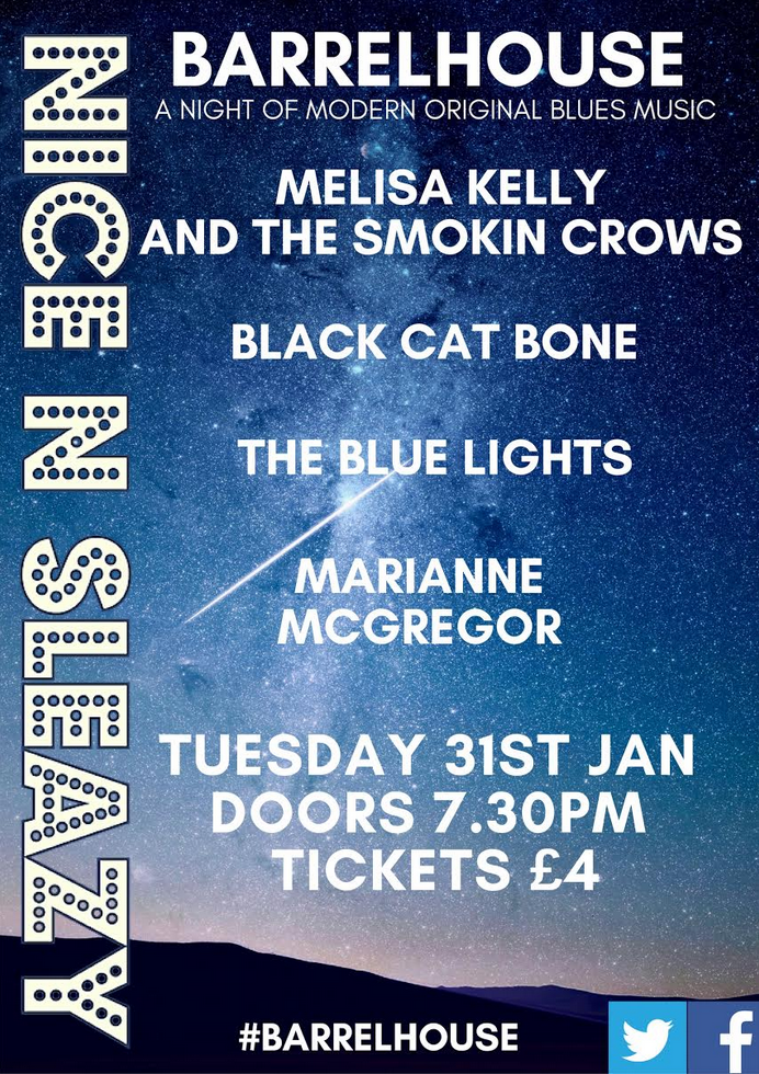 Melisa Kelly & The Smokin Crows + Hot Tin Roof +  The Blue Lights  + Marianne Mcgregor