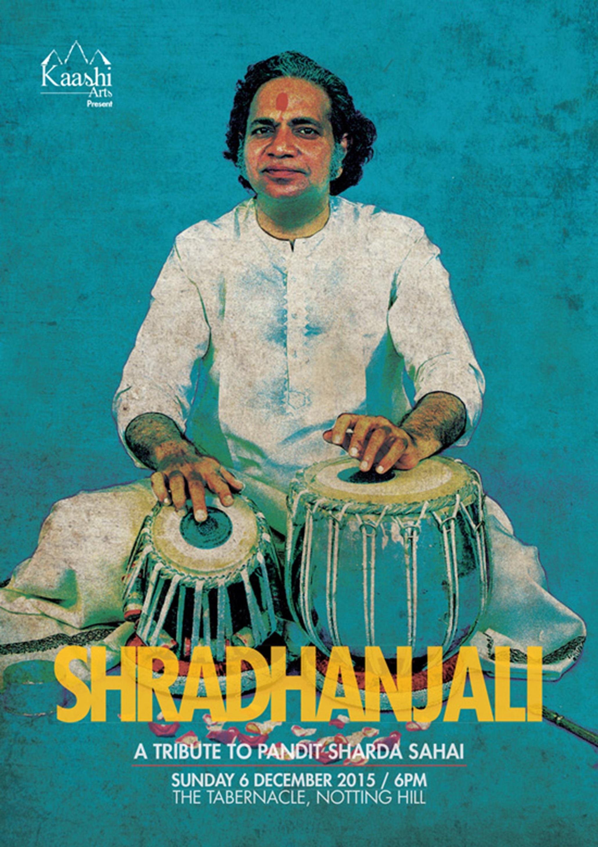 SHRADHANJALI:     A Tribute to Pandit Sharda Sahai