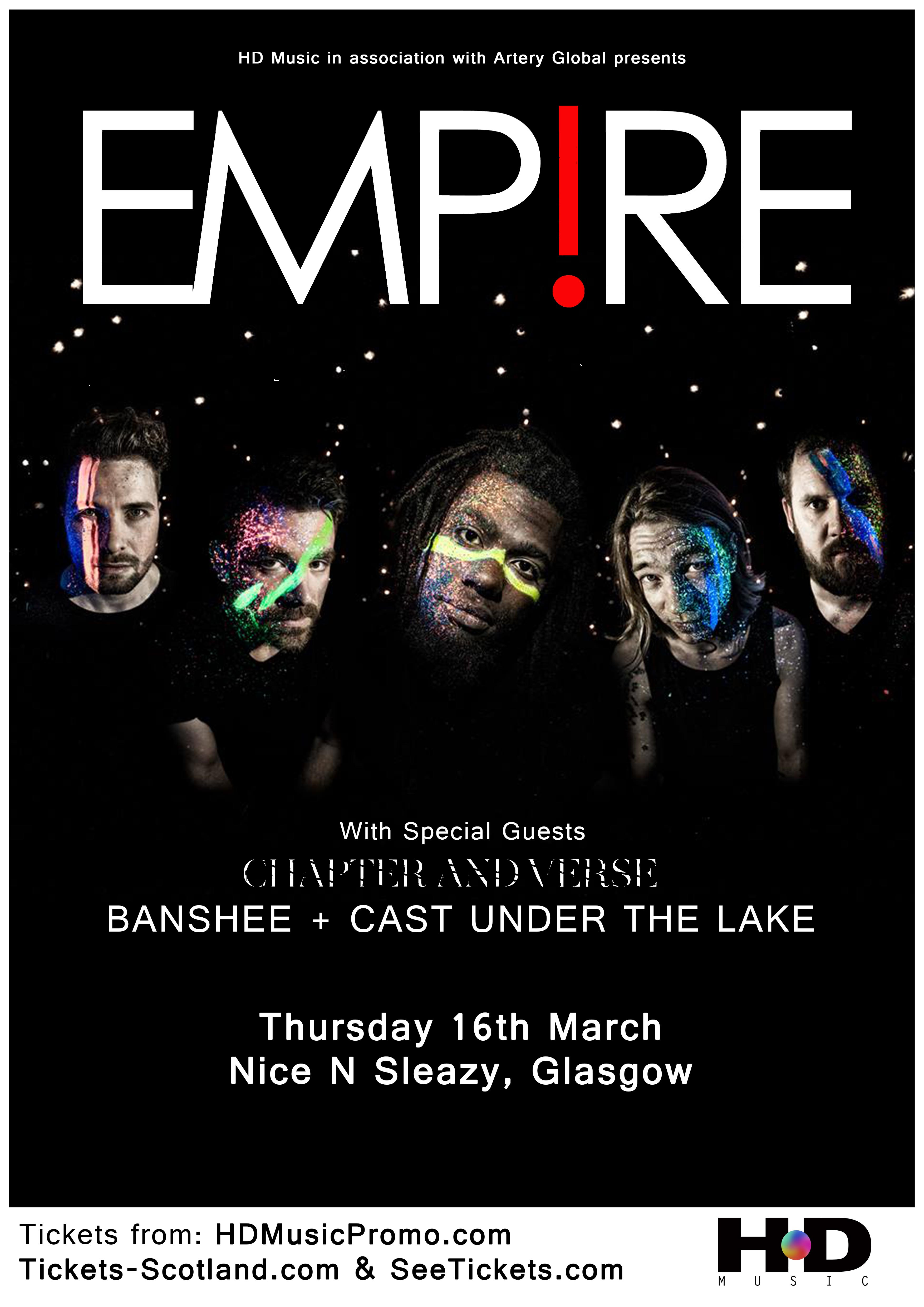 HD Music presents : Empire + Chapter & Verse + Cast Under The Lake