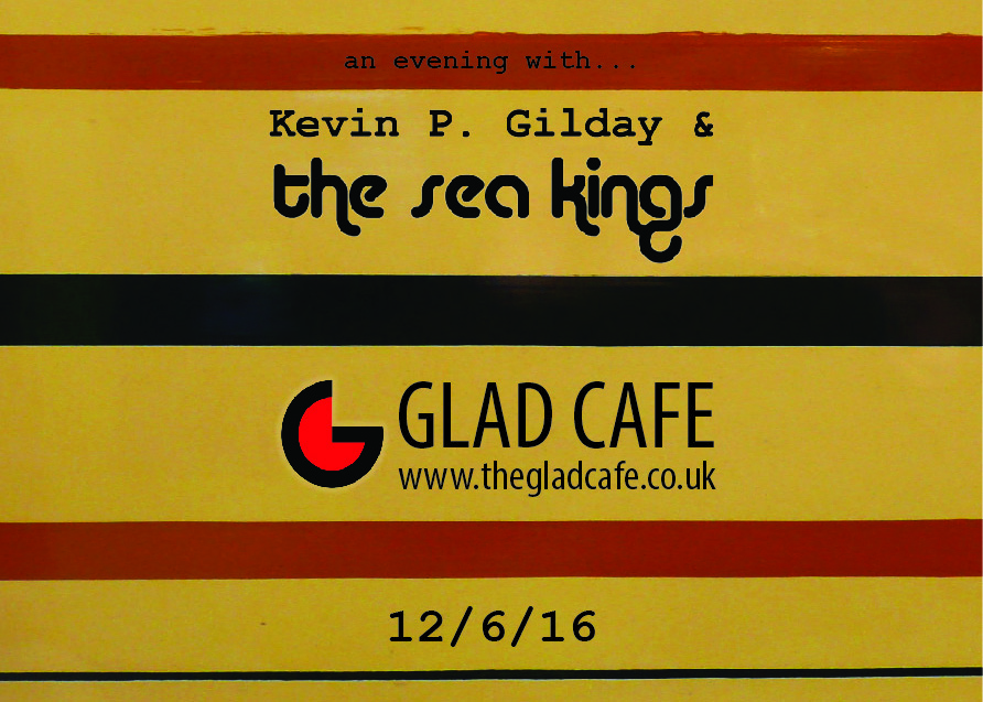 Iffy Folk Records presents Kevin P. Gilday & The Sea Kings