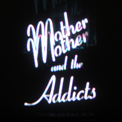 """Mother And The Addicts - Watch The Lines/Are Others - 7"""" Single (2007) - Mother And The Addicts"""