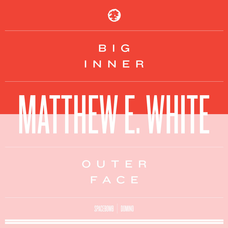 Big Inner: Outer Face Edition (CD) - Matthew E. White