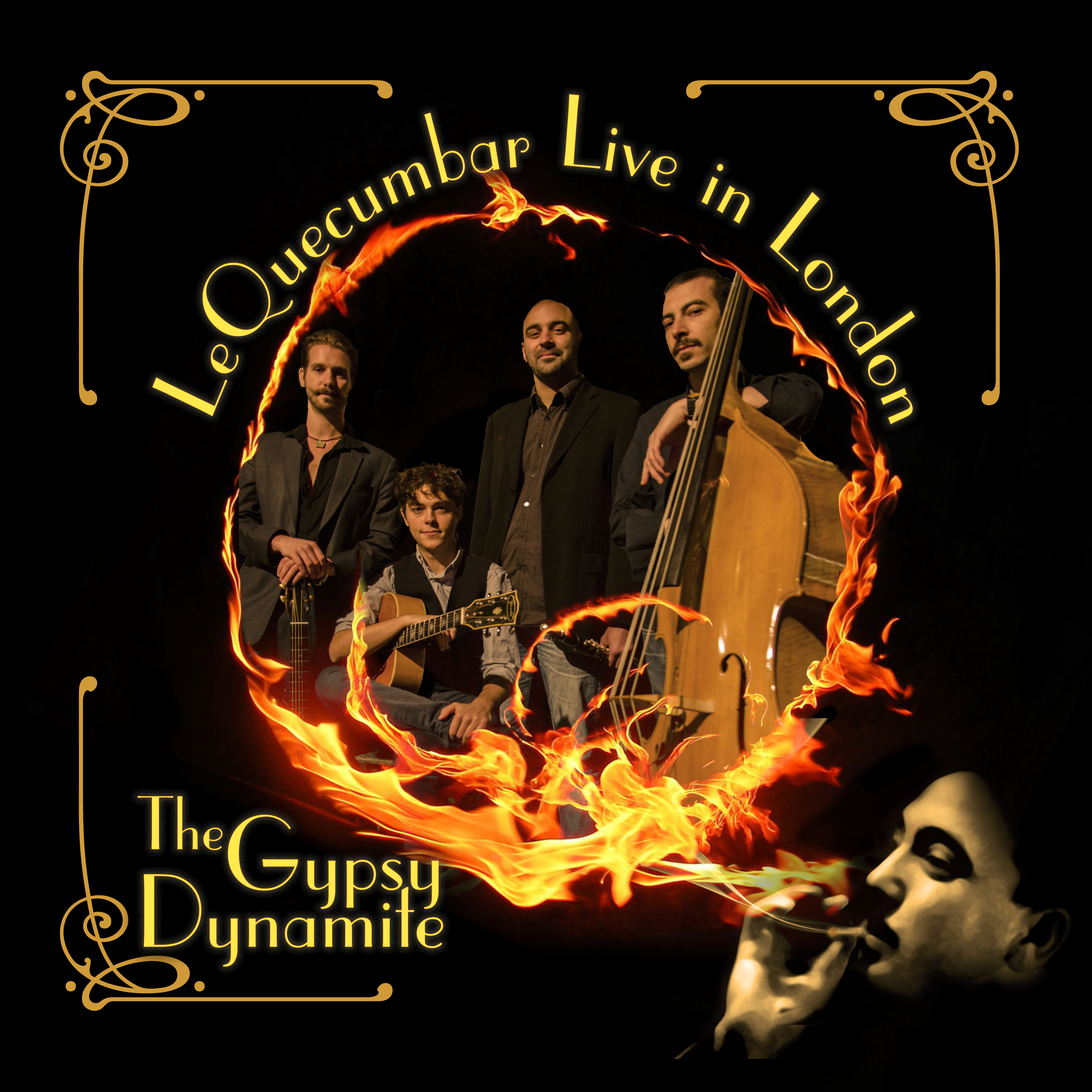 'The Gypsy Dynamite: Live at Le QuecumBar' - Le QuecumBar & Brasserie