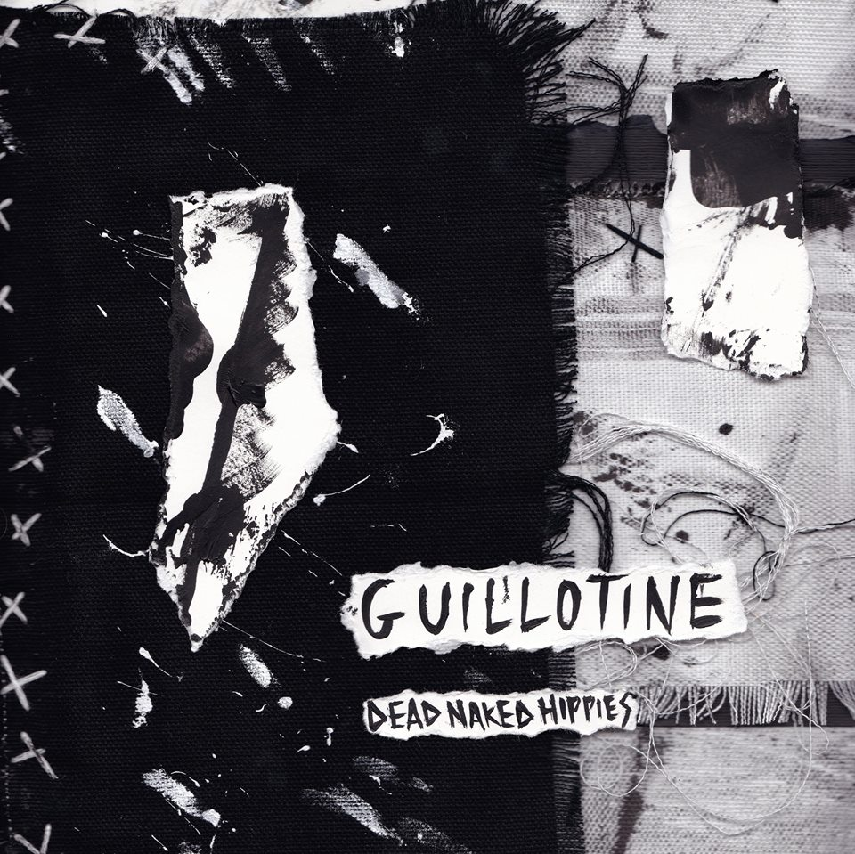 GUILLOTINE [DOWNLOAD] - Dead Naked Hippies
