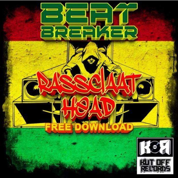 Beat-Breaker / Rassclaat Head / Kut Off Records / Free Download - KUT OFF RECORDS