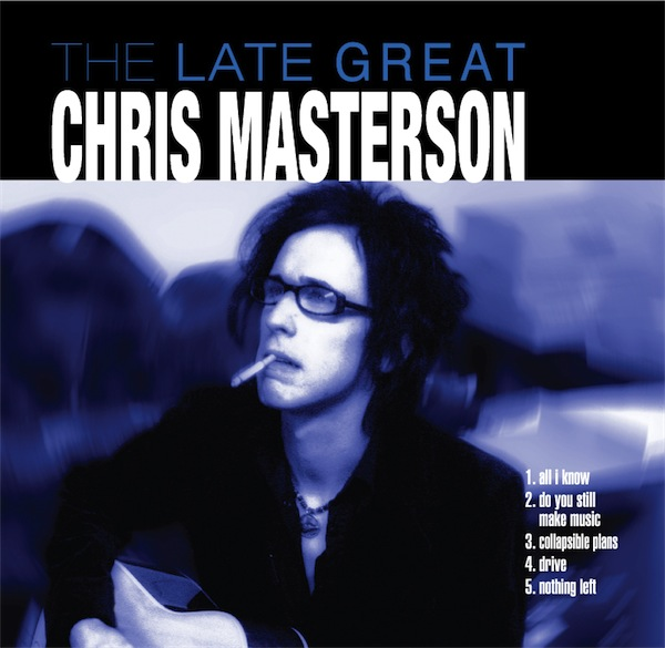 """Chris Masterson """"The Late Great Chris Masterson"""" EP -digital download - The Mastersons"""