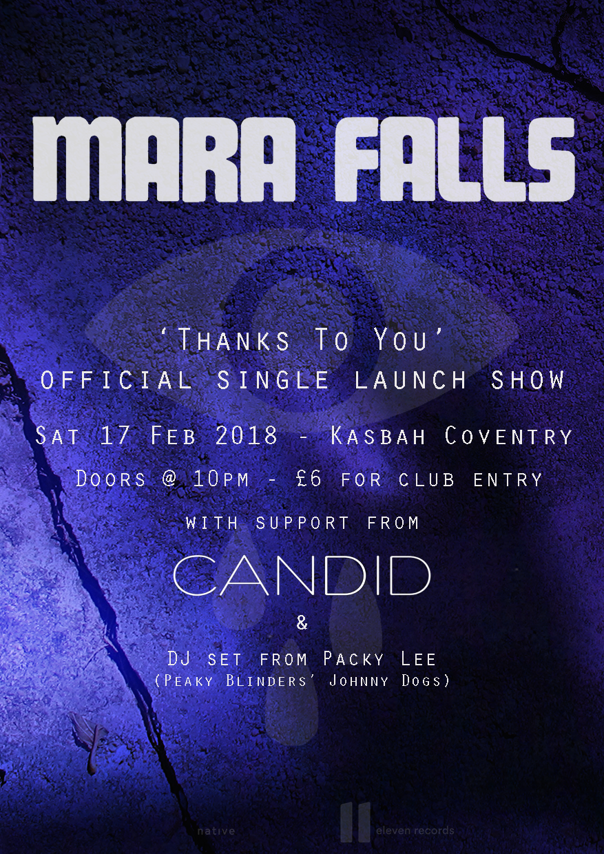 Mara Falls  w/Candid @ The Kashbah, Coventry - 17th Feb 2018