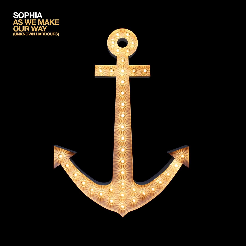 Sophia - As We Make Our Way (Unknown Harbours) (Digital Download) - Sophia