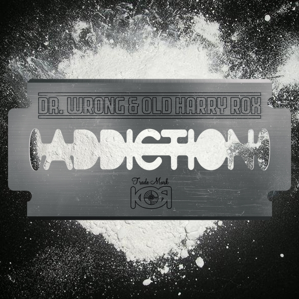 Dr Wrong & Old Harry Rox - Addiction - K0R012 - KUT OFF RECORDS