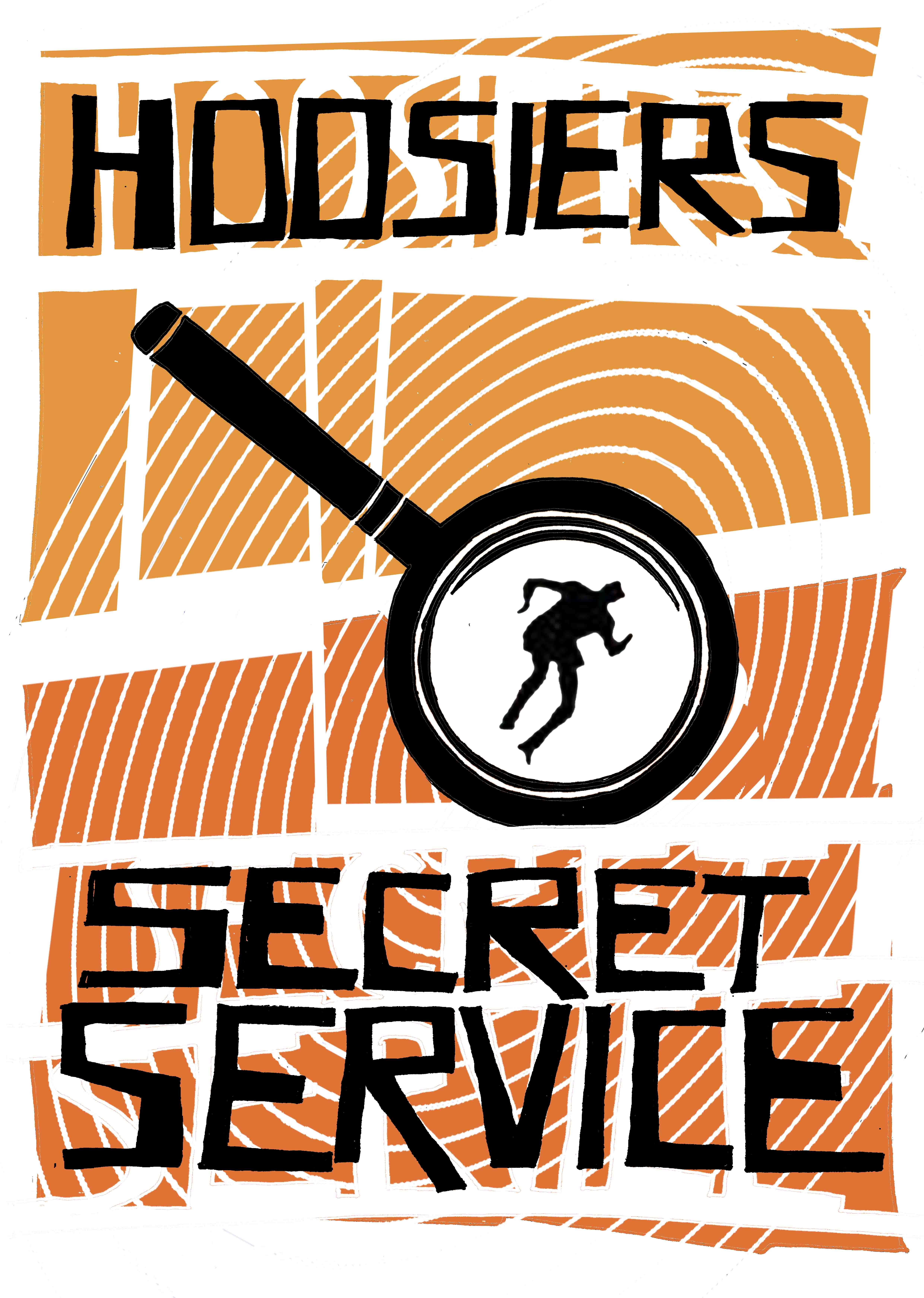 Secret Service Hand-printed Poster - The Hoosiers