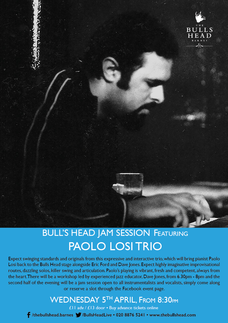 Paulo Losi Trio host The Bulls Head Jam Session (plus a workshop hosted by pianist Dave Jones)