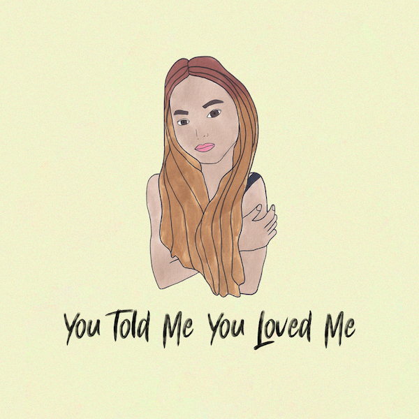 You Told Me You Loved Me (Download) - Casey Lowry