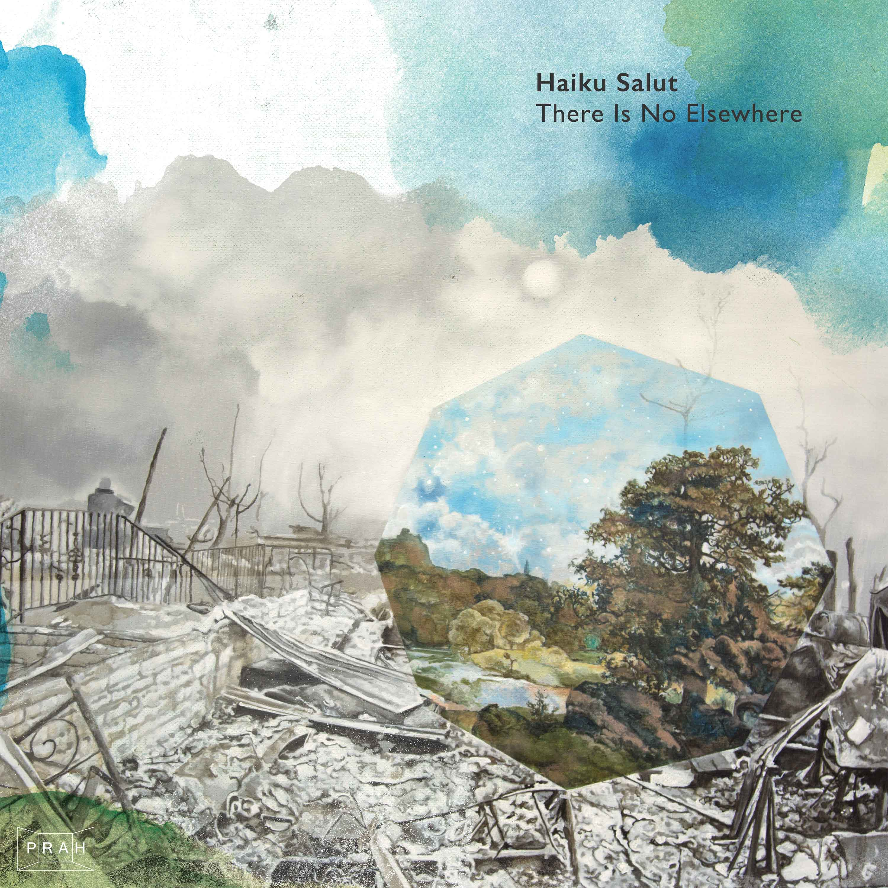Haiku Salut - There Is No Elsewhere (Signed LP) - PRAH Recordings