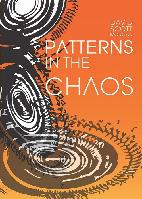 Patterns in the Chaos Autobiography - Dave Scott-Morgan