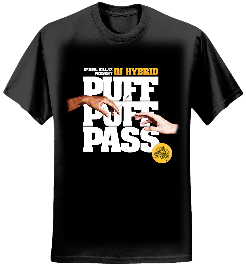 DJ HYBRID - PUFF PUFF PASS T-SHIRT - Serial Killaz