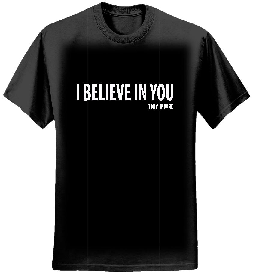 I BELIEVE IN YOU - Tony Moore